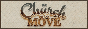 A Church on the Move banner